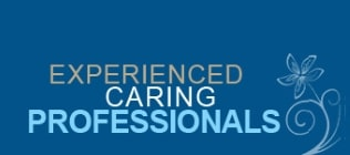 Experienced Caring Professionals