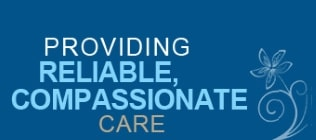 Providing Reliable, Compassionate Care